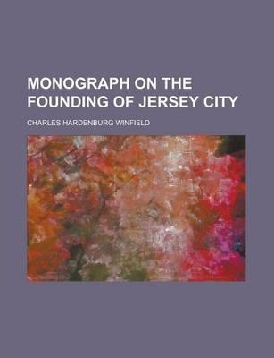 Monograph on the Founding of Jersey City