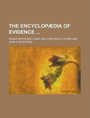 The Encyclopaedia of Evidence