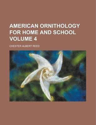 American Ornithology for Home and School Volume 4