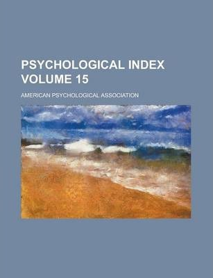 Psychological Index Volume 15