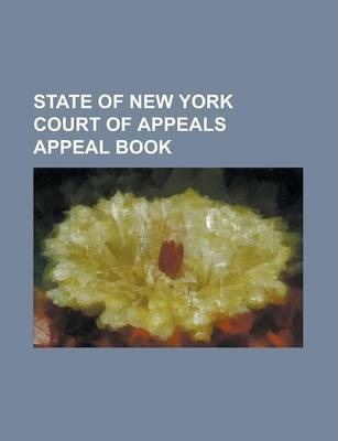 State of New York Court of Appeals Appeal Book
