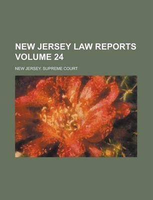 New Jersey Law Reports Volume 24