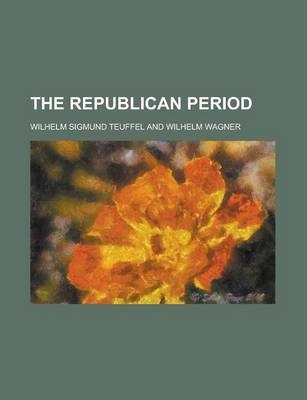 The Republican Period