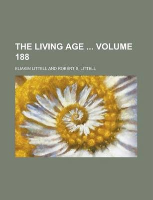 The Living Age Volume 188
