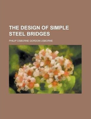 The Design of Simple Steel Bridges