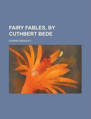 Fairy Fables, by Cuthbert Bede
