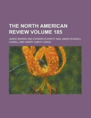The North American Review Volume 185