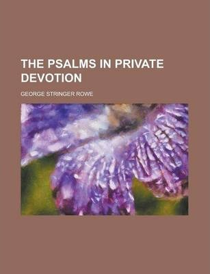 The Psalms in Private Devotion