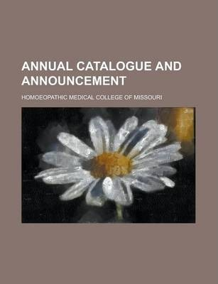 Annual Catalogue and Announcement