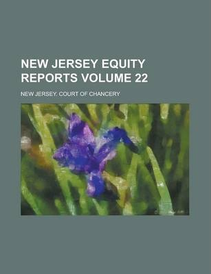 New Jersey Equity Reports Volume 22