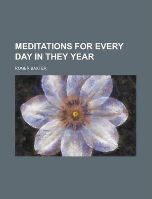 Meditations for Every Day in They Year