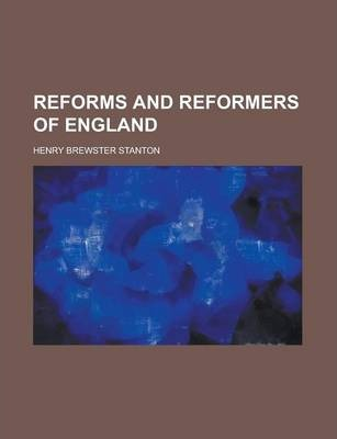 Reforms and Reformers of England