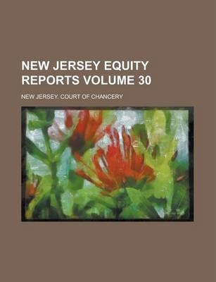 New Jersey Equity Reports Volume 30