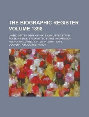 The Biographic Register Volume 1898