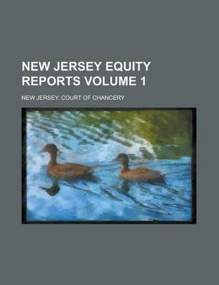 New Jersey Equity Reports Volume 1