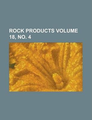 Rock Products Volume 18, No. 4