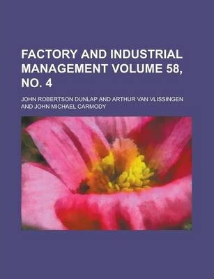 Factory and Industrial Management Volume 58, No. 4