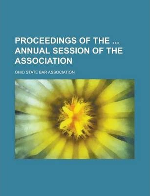 Proceedings of the Annual Session of the Association