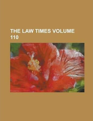 The Law Times Volume 110