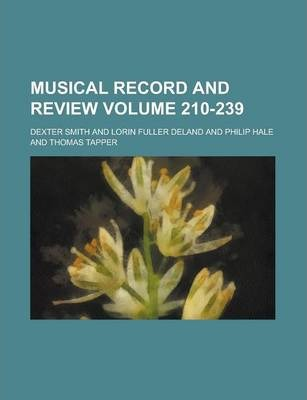 Musical Record and Review Volume 210-239