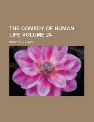 The Comedy of Human Life Volume 24