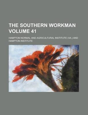 The Southern Workman Volume 41