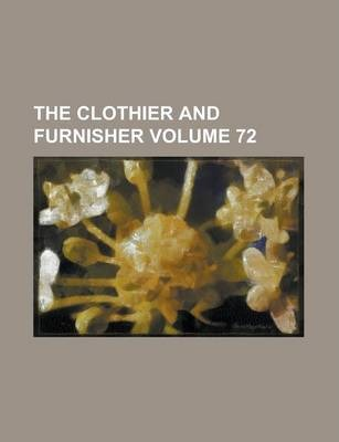 The Clothier and Furnisher Volume 72