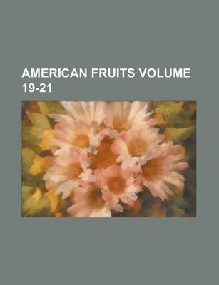American Fruits Volume 19-21