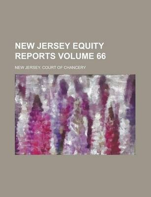 New Jersey Equity Reports Volume 66