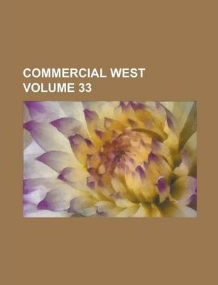 Commercial West Volume 33