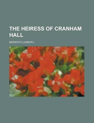 The Heiress of Cranham Hall