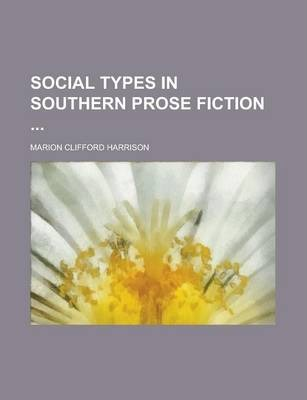 Social Types in Southern Prose Fiction