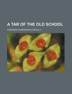 A Tar of the Old School