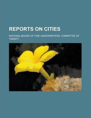 Reports on Cities Volume 1-10