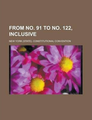From No. 91 to No. 122, Inclusive