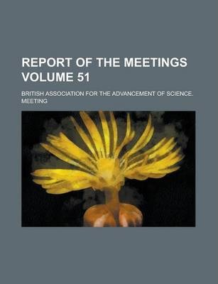 Report of the Meetings Volume 51