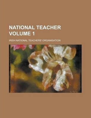 National Teacher Volume 1