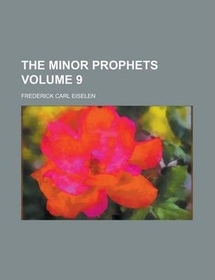 The Minor Prophets Volume 9