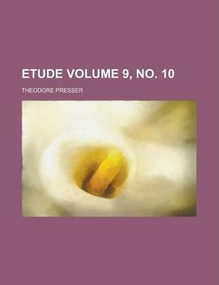 Etude Volume 9, No. 10