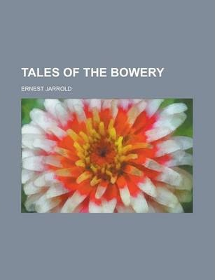 Tales of the Bowery