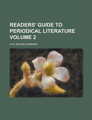 Readers' Guide to Periodical Literature Volume 2