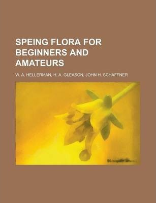 Speing Flora for Beginners and Amateurs