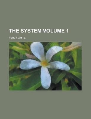 The System Volume 1