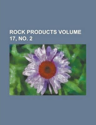Rock Products Volume 17, No. 2