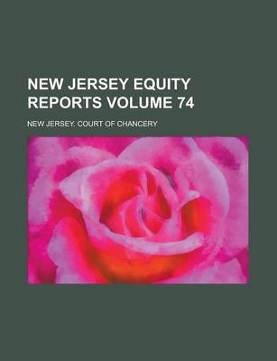 New Jersey Equity Reports Volume 74