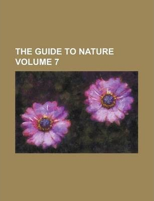The Guide to Nature Volume 7