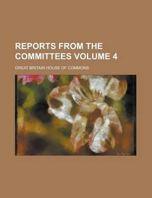 Reports from the Committees Volume 4