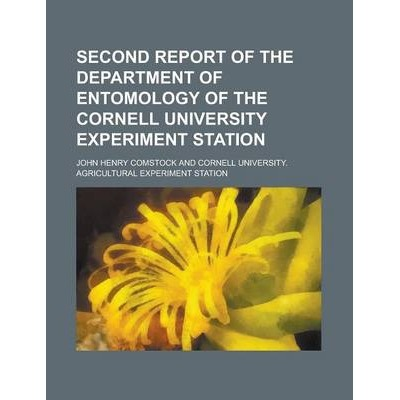 Second Report of the Department of Entomology of the Cornell University Experiment Station