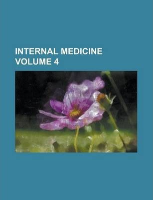 Internal Medicine Volume 4