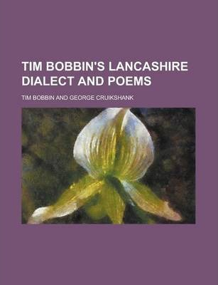 Tim Bobbin's Lancashire Dialect and Poems